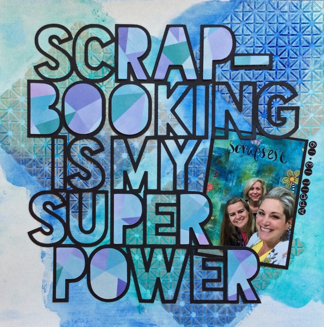 Scrapbooking is My Super Power